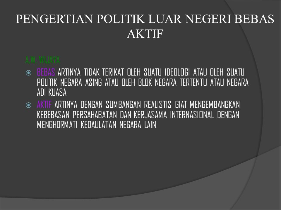 PENGERTIAN POLITIK LUAR NEGERI BEBAS AKTIF