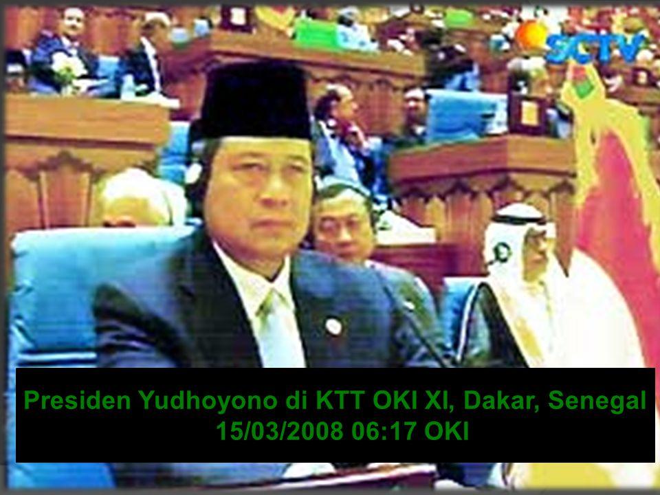 Presiden Yudhoyono di KTT OKI XI, Dakar, Senegal
