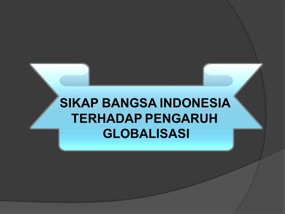 SIKAP BANGSA INDONESIA