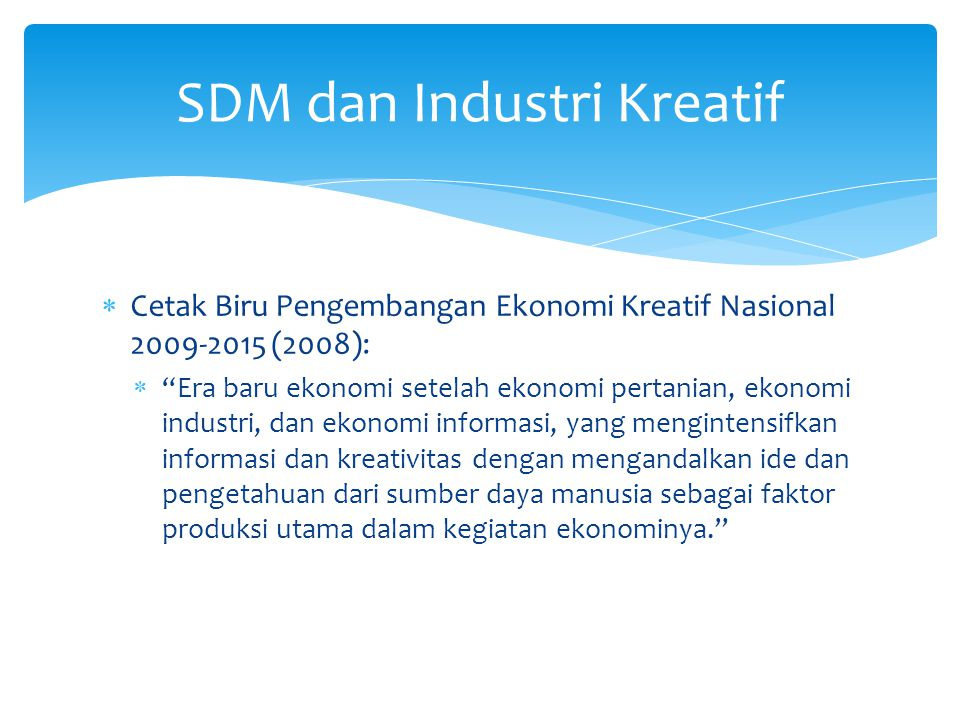 SDM dan Industri Kreatif