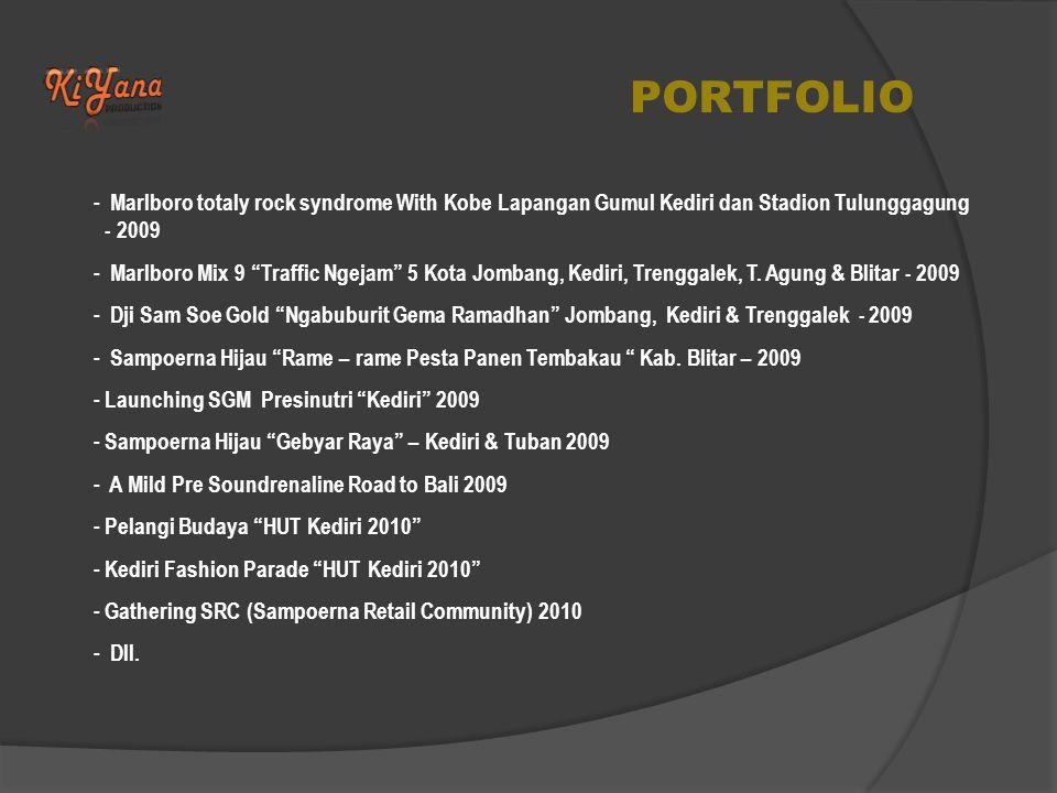 PORTFOLIO Marlboro totaly rock syndrome With Kobe Lapangan Gumul Kediri dan Stadion Tulunggagung - 2009.