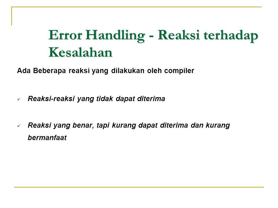 Error Handling - Reaksi terhadap Kesalahan