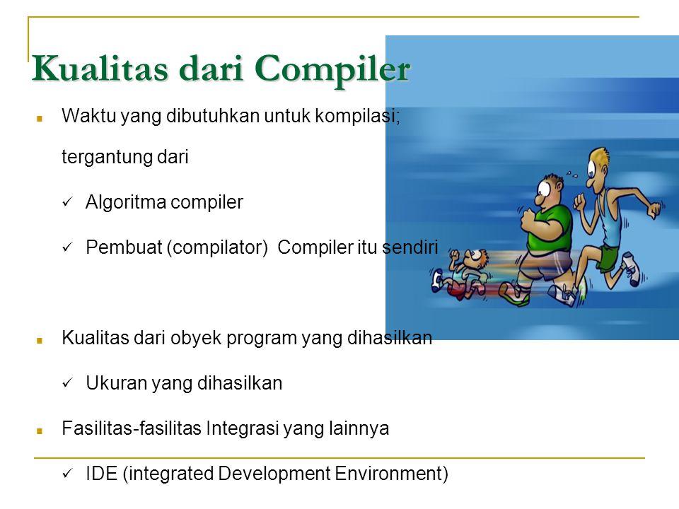 Kualitas dari Compiler