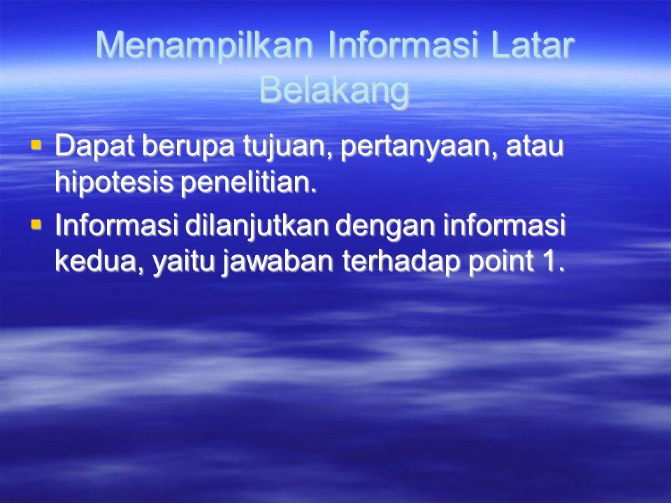 Menampilkan Informasi Latar Belakang