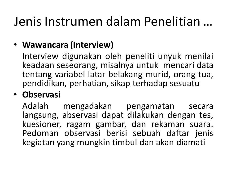 Jenis Instrumen dalam Penelitian …