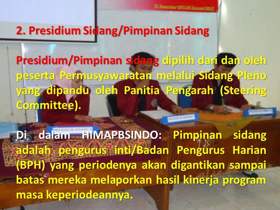 2. Presidium Sidang/Pimpinan Sidang