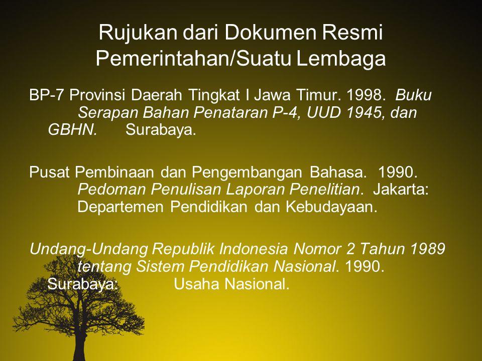 Rujukan dari Dokumen Resmi Pemerintahan/Suatu Lembaga