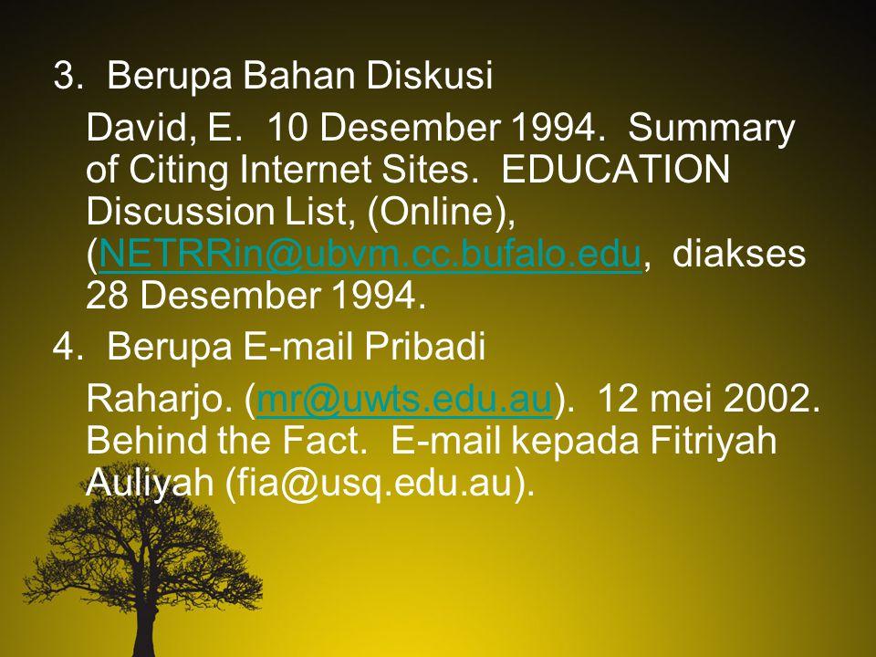3. Berupa Bahan Diskusi David, E. 10 Desember 1994