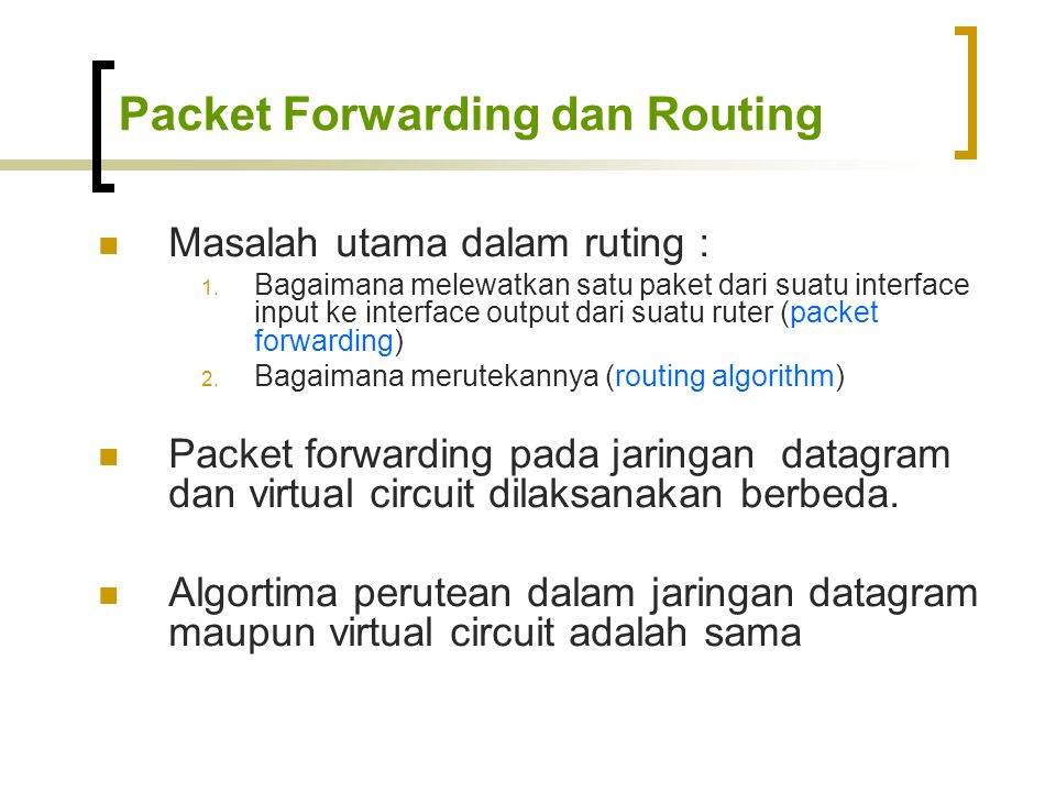 Packet Forwarding dan Routing