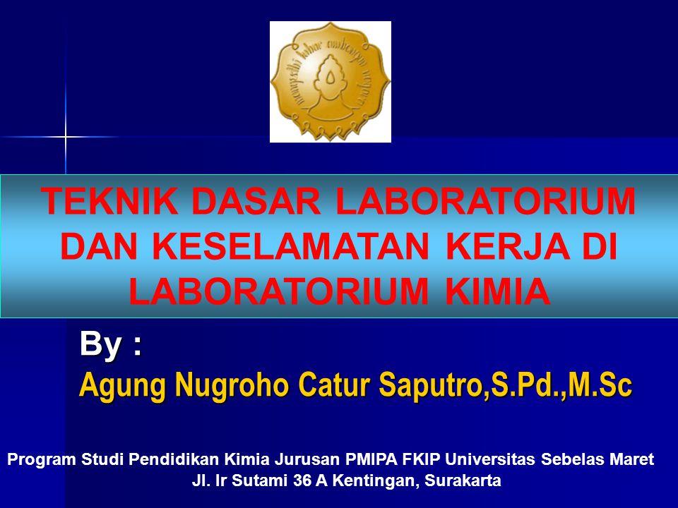By : Agung Nugroho Catur Saputro,S.Pd.,M.Sc