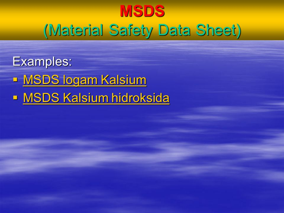 MSDS (Material Safety Data Sheet)