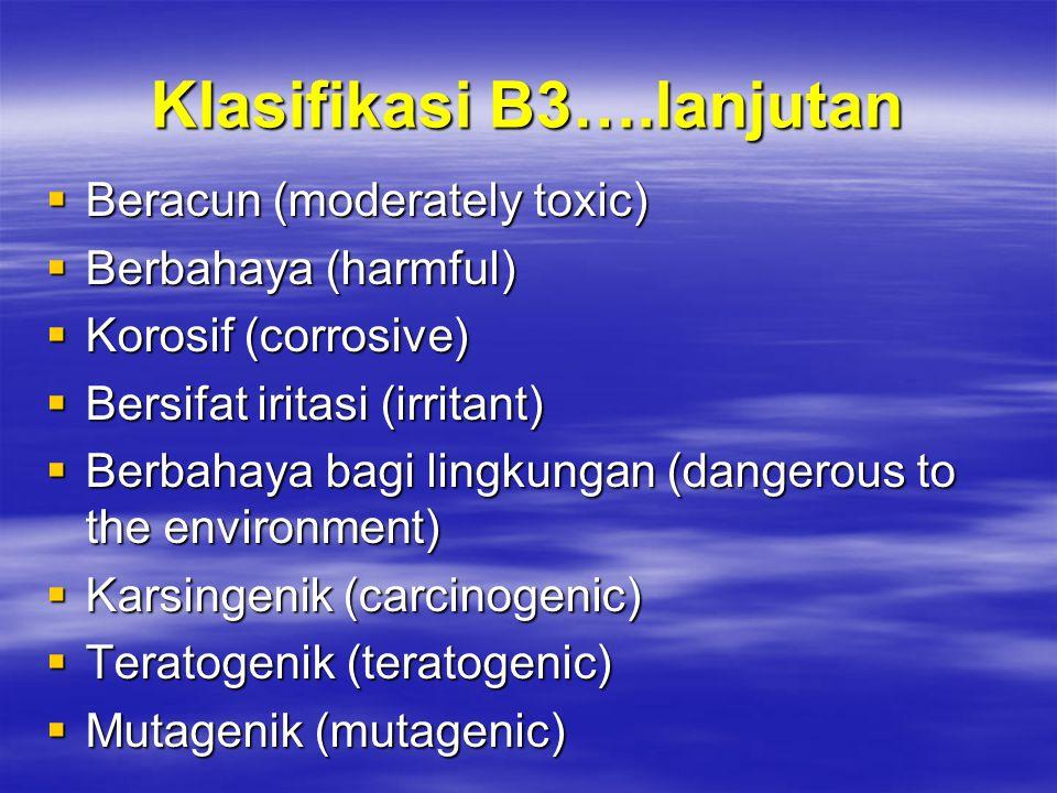 Klasifikasi B3….lanjutan