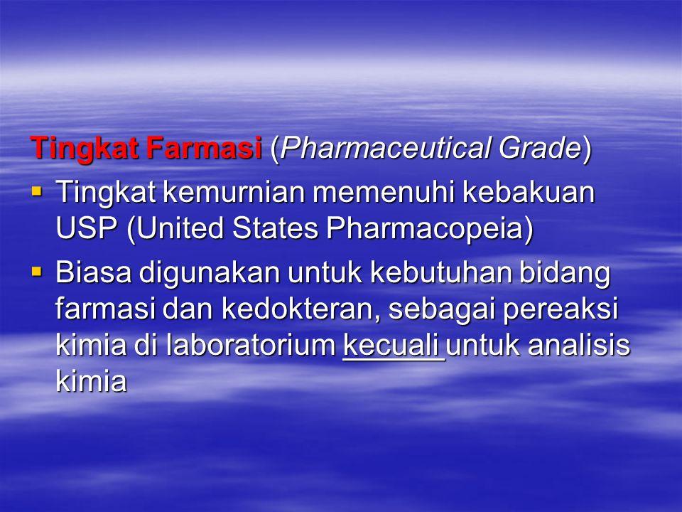 Tingkat Farmasi (Pharmaceutical Grade)