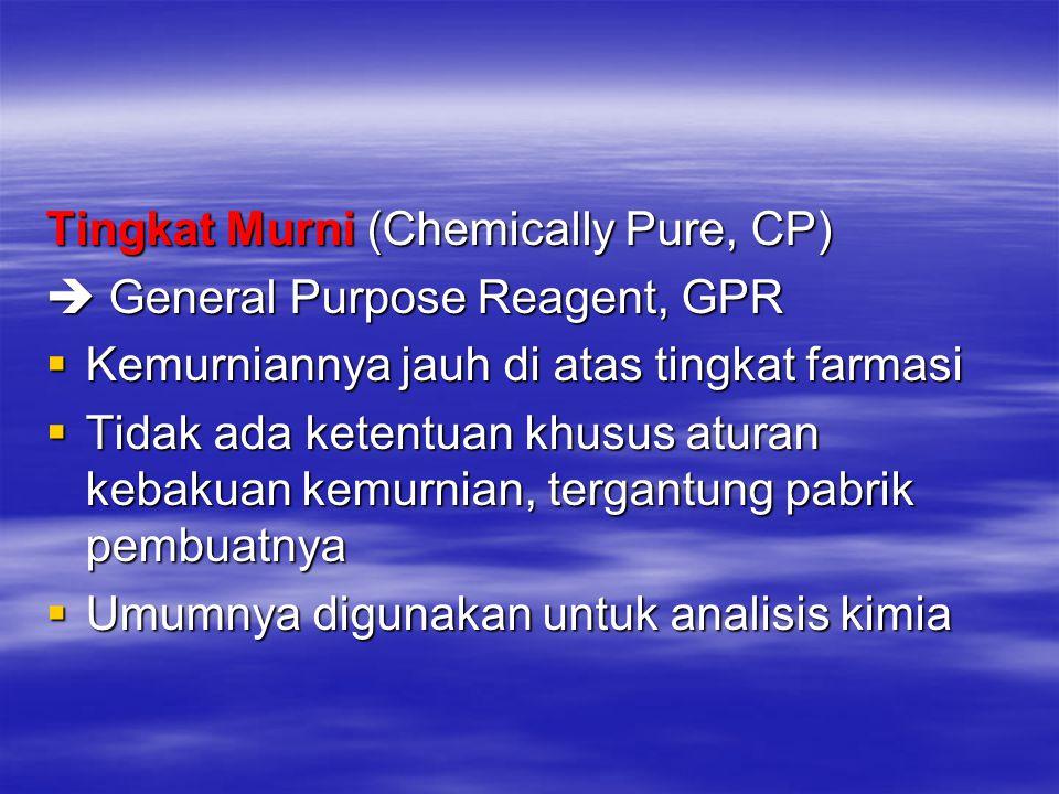 Tingkat Murni (Chemically Pure, CP)