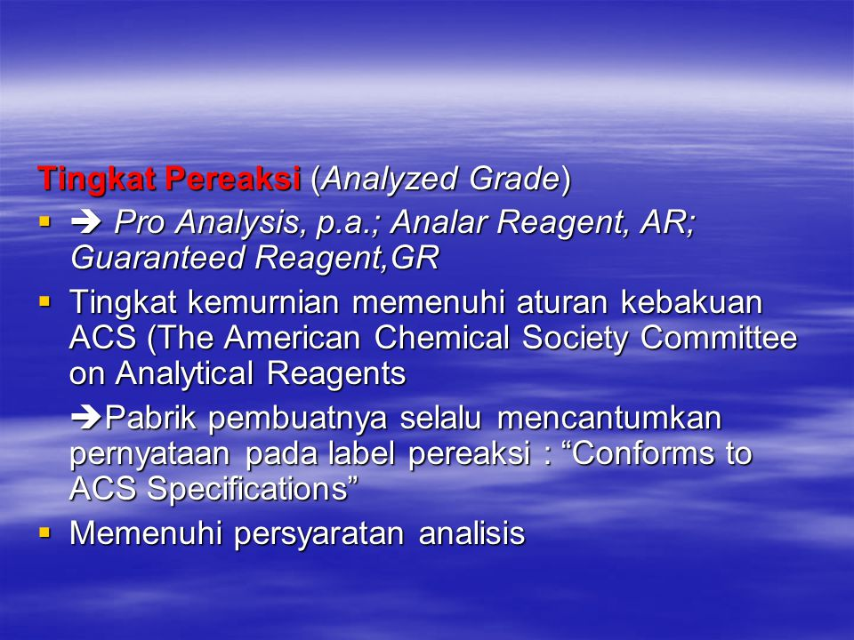 Tingkat Pereaksi (Analyzed Grade)