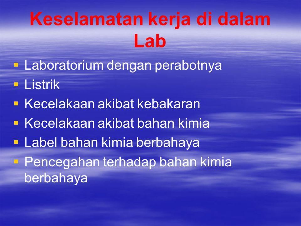 Keselamatan kerja di dalam Lab