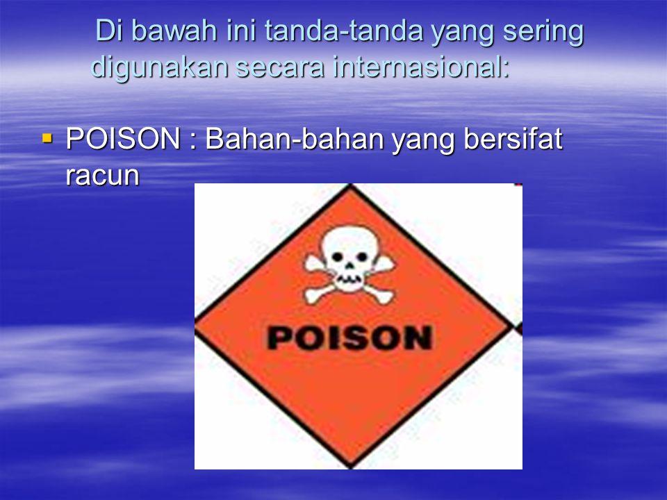 Di bawah ini tanda-tanda yang sering digunakan secara internasional: