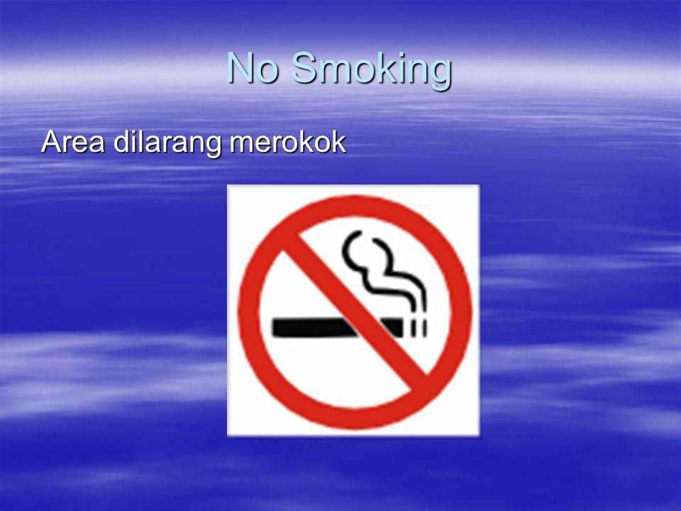 No Smoking Area dilarang merokok