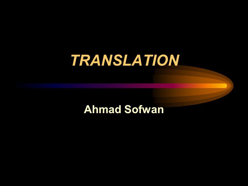 TRANSLATION Ahmad Sofwan