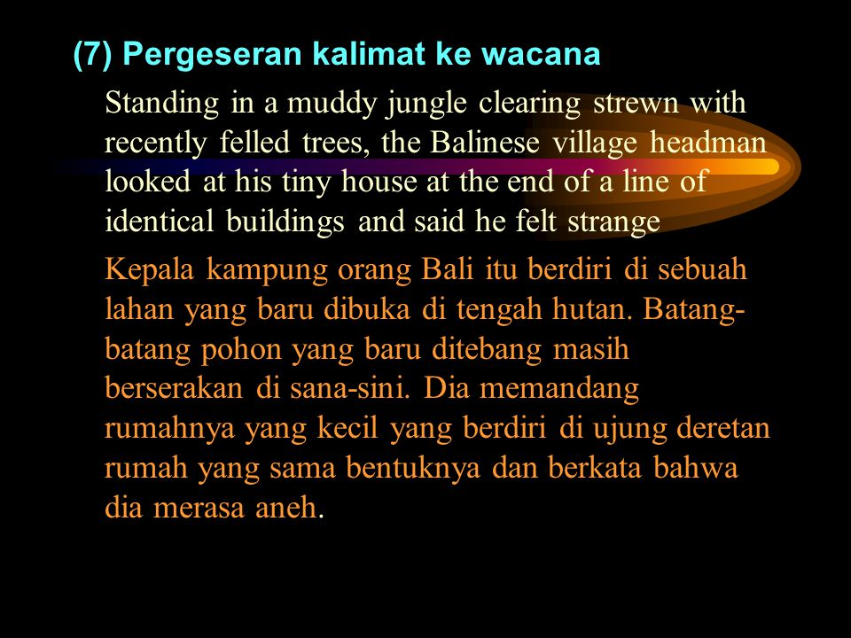 (7) Pergeseran kalimat ke wacana