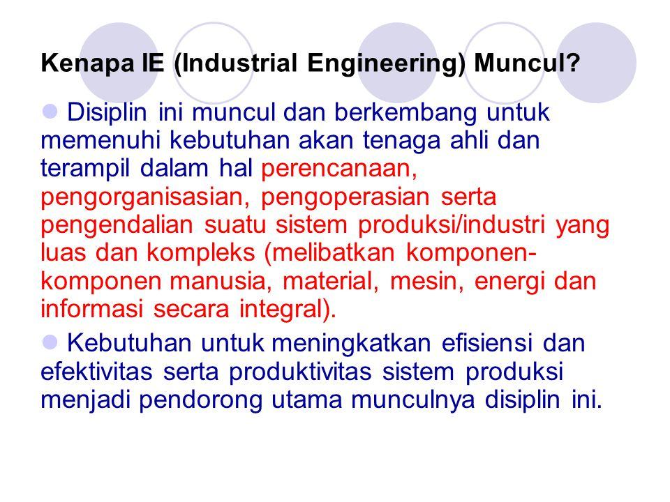 Kenapa IE (Industrial Engineering) Muncul