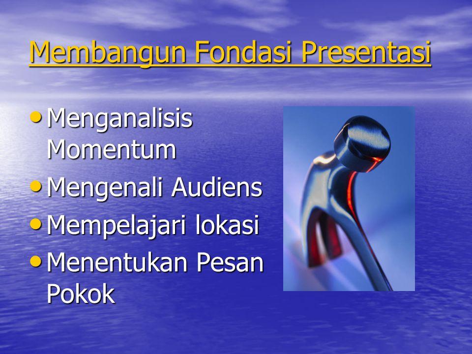 Membangun Fondasi Presentasi