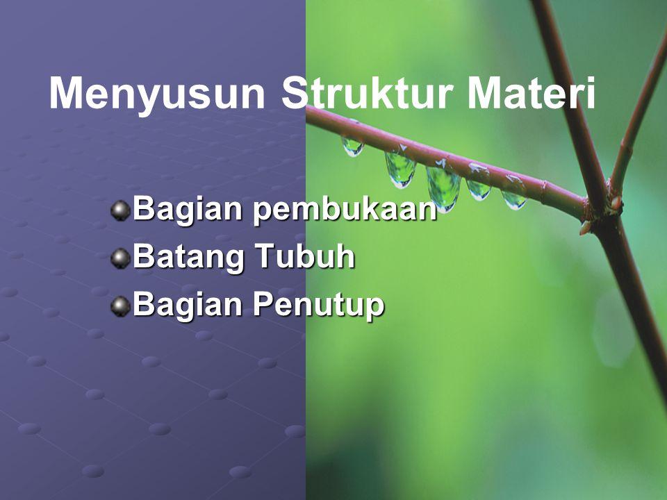 Menyusun Struktur Materi