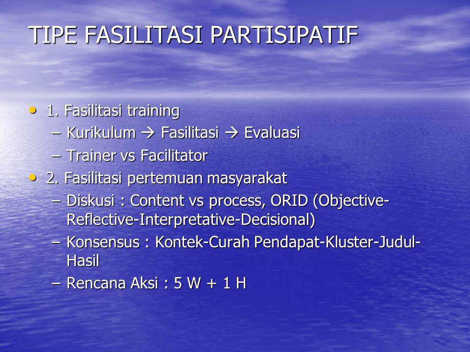 TIPE FASILITASI PARTISIPATIF