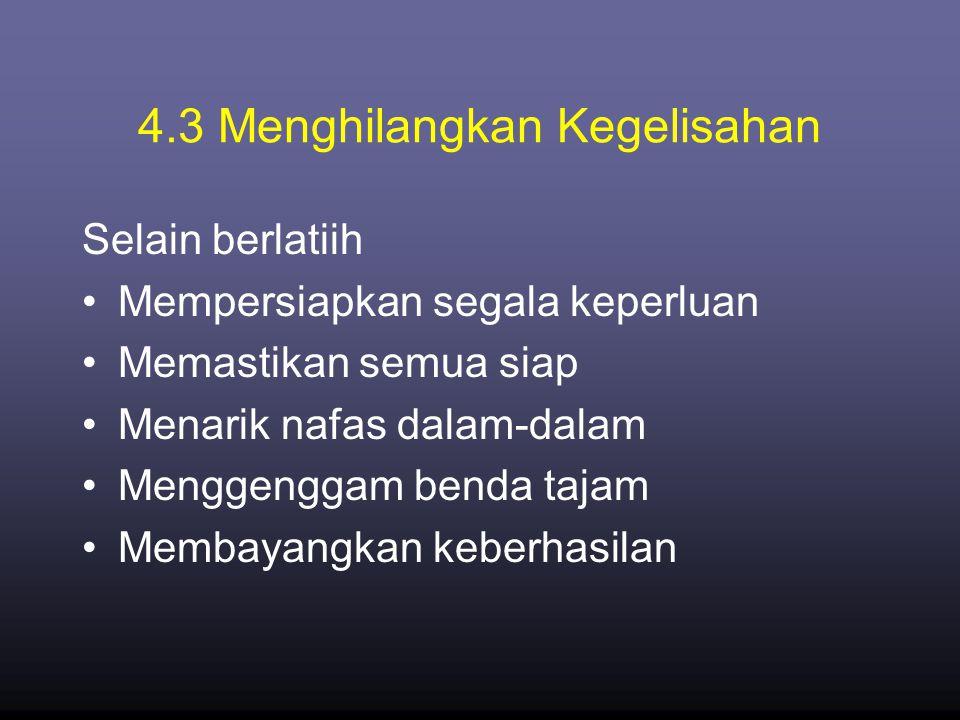 4.3 Menghilangkan Kegelisahan