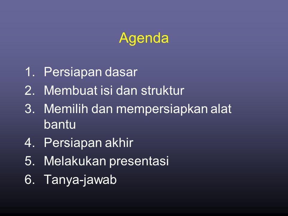 Agenda Persiapan dasar Membuat isi dan struktur