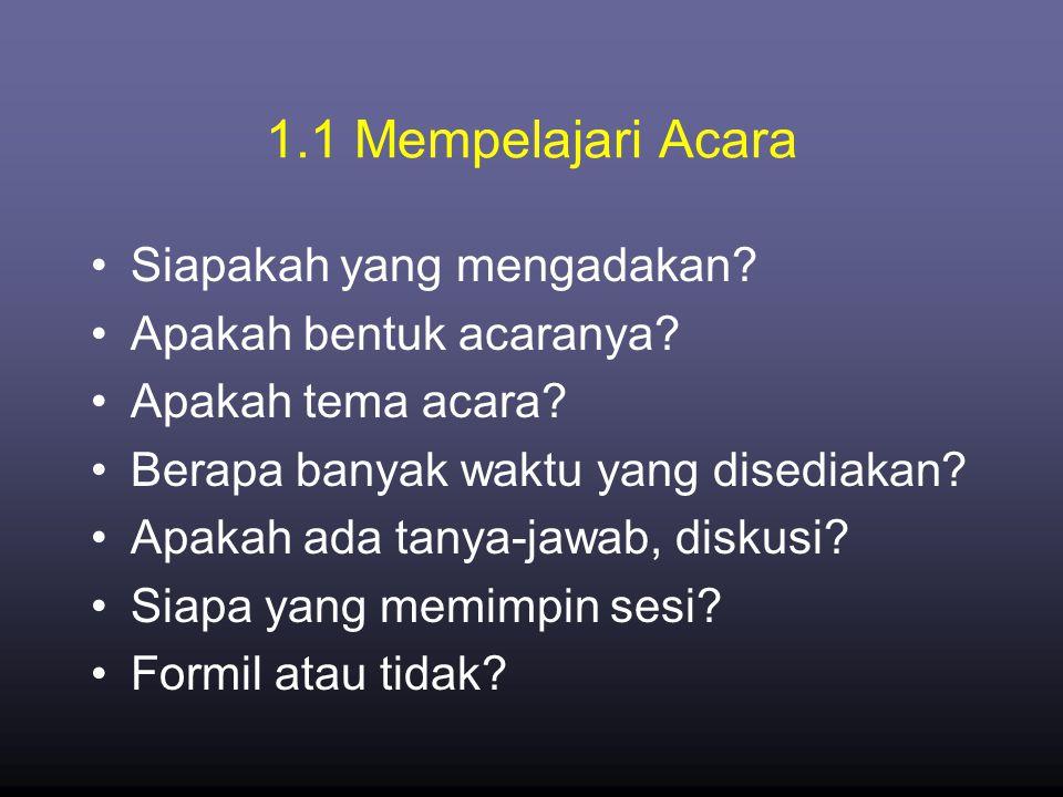 1.1 Mempelajari Acara Siapakah yang mengadakan