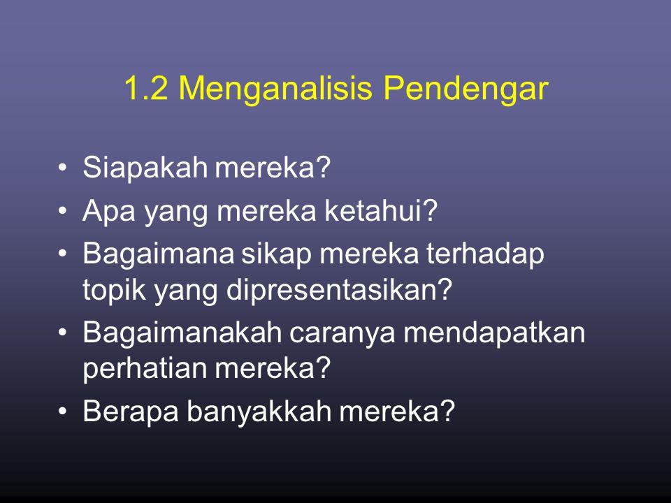 1.2 Menganalisis Pendengar