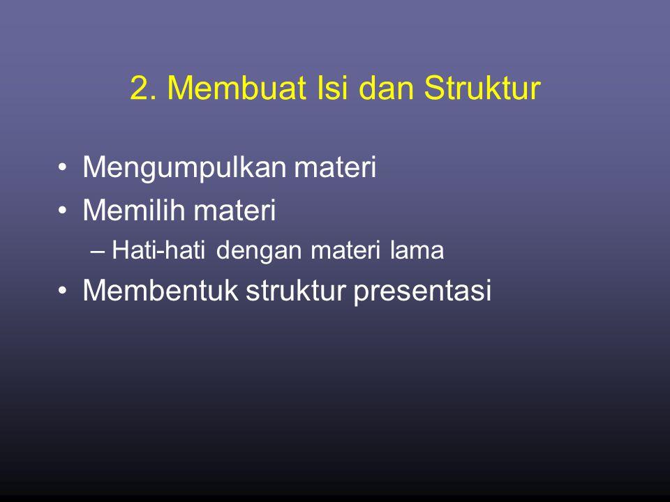 2. Membuat Isi dan Struktur