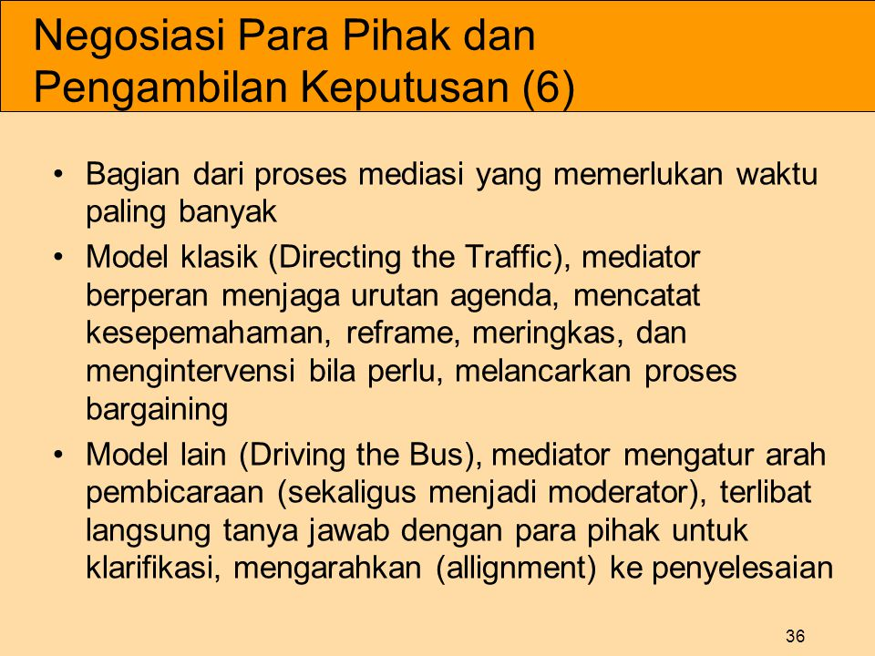 Negosiasi Para Pihak dan Pengambilan Keputusan (6)