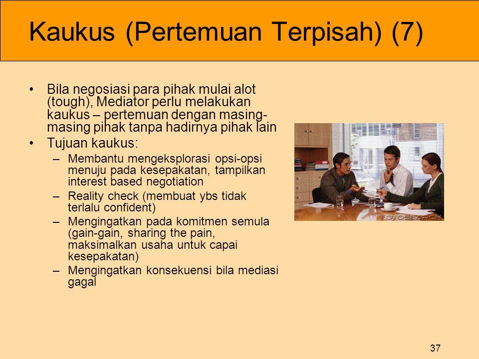 Kaukus (Pertemuan Terpisah) (7)