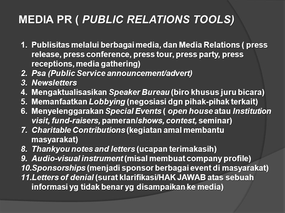 MEDIA PR ( PUBLIC RELATIONS TOOLS)
