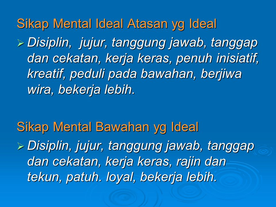 Sikap Mental Ideal Atasan yg Ideal