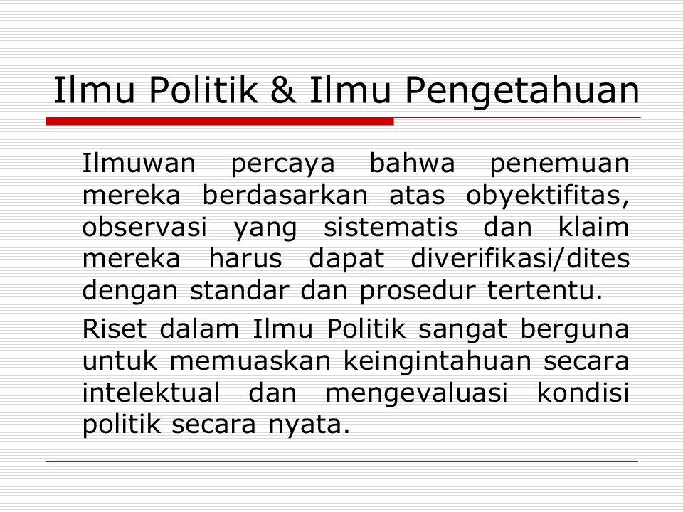 Ilmu Politik & Ilmu Pengetahuan
