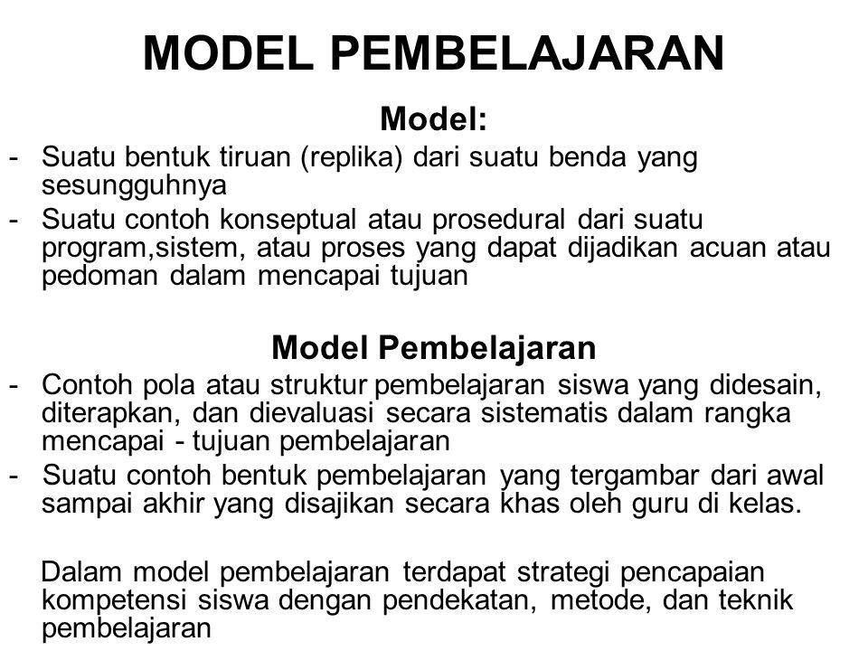 MODEL PEMBELAJARAN Model: Model Pembelajaran