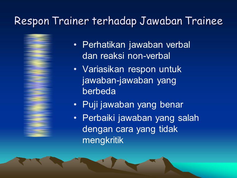Respon Trainer terhadap Jawaban Trainee