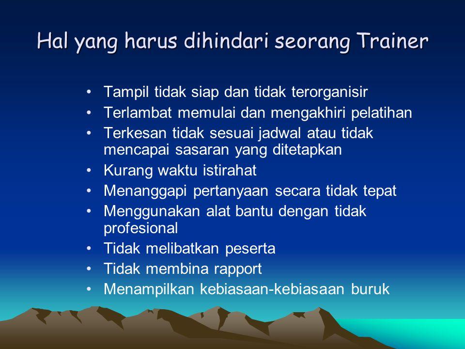 Hal yang harus dihindari seorang Trainer