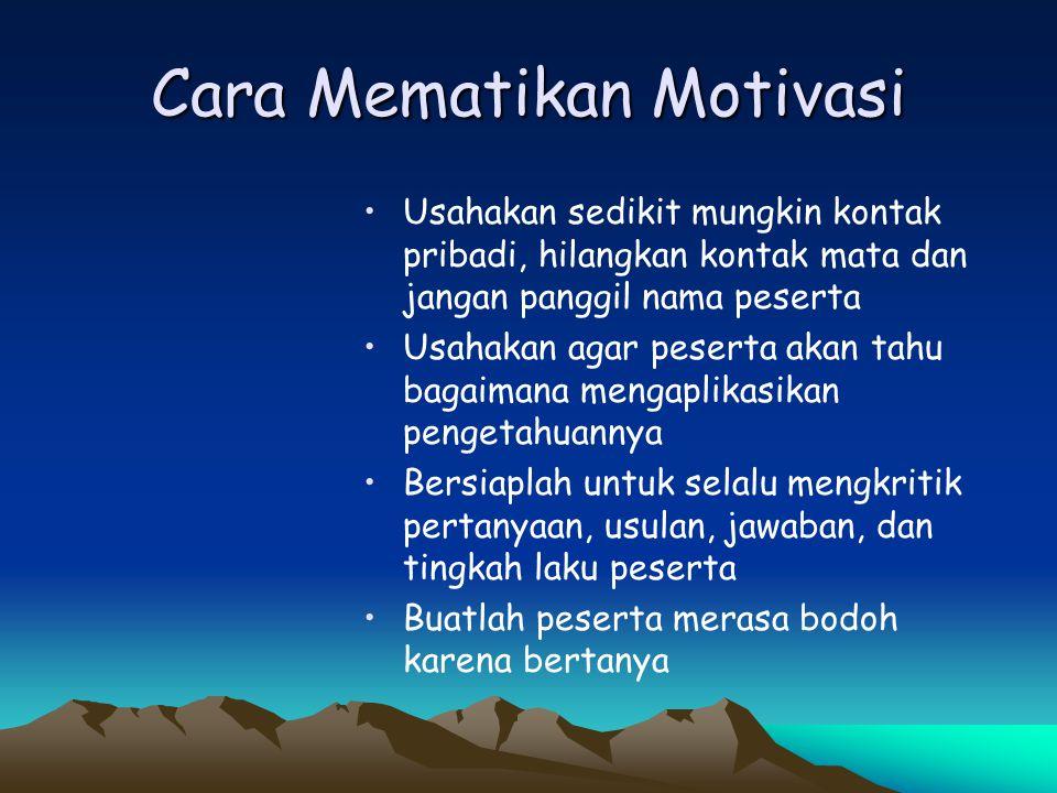Cara Mematikan Motivasi