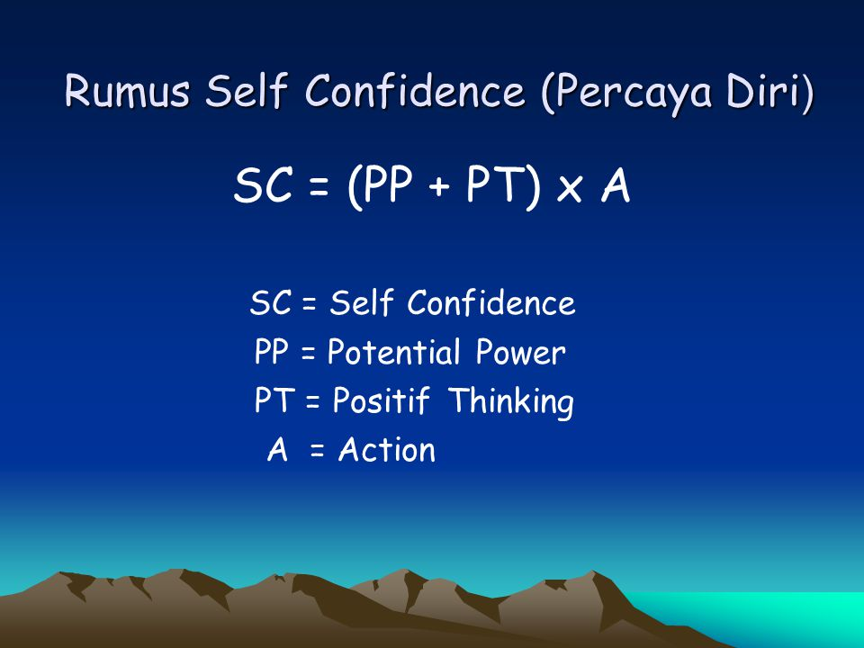 Rumus Self Confidence (Percaya Diri)