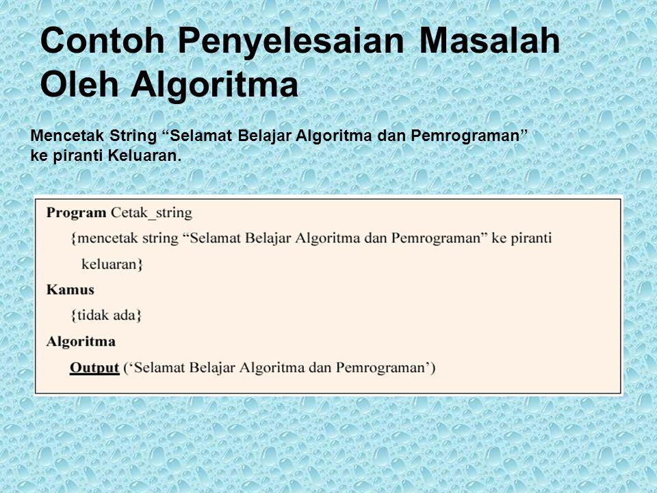 Contoh Penyelesaian Masalah Oleh Algoritma
