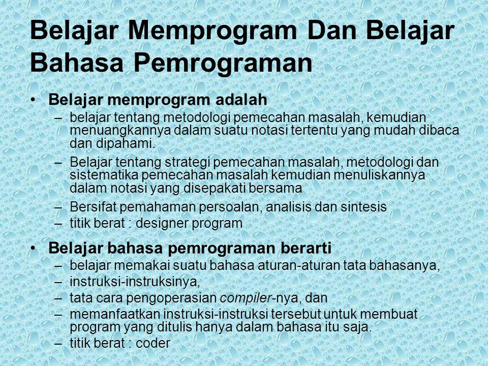Belajar Memprogram Dan Belajar Bahasa Pemrograman