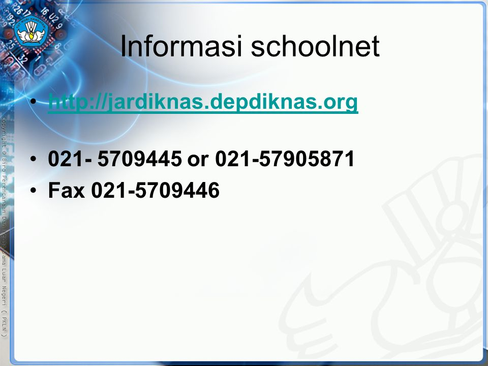 Informasi schoolnet http://jardiknas.depdiknas.org