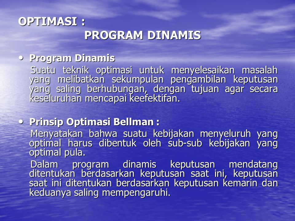 OPTIMASI : PROGRAM DINAMIS