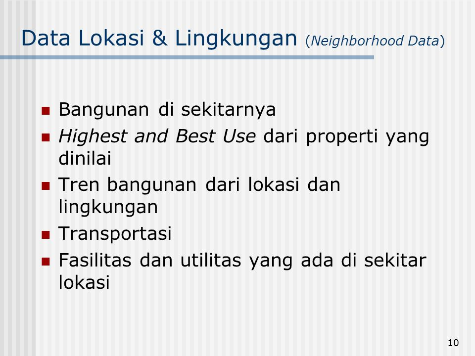 Data Lokasi & Lingkungan (Neighborhood Data)