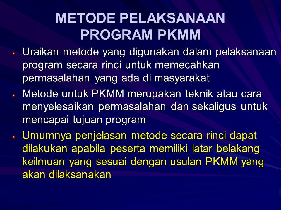 METODE PELAKSANAAN PROGRAM PKMM