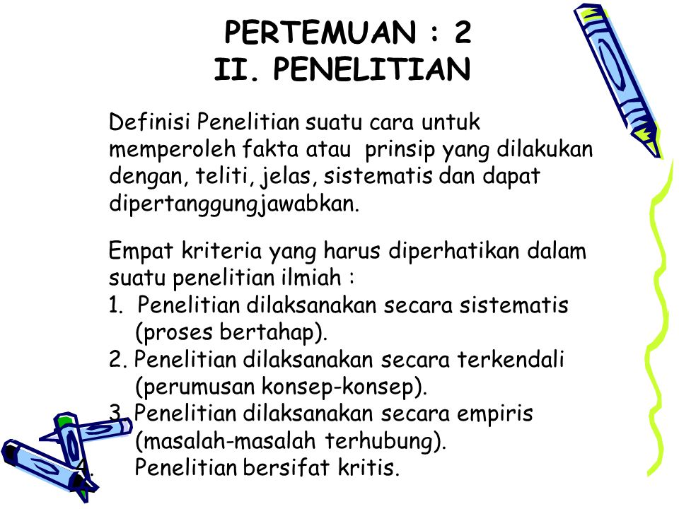PERTEMUAN : 2 II. PENELITIAN